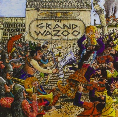 Frank Zappa - Grand Wazoo - Zortam Music