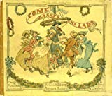 R. Caldecott's picture book: Containing Come lasses and lads, the Fox jumps over the parson's gate, an Elegy on the glory of her sex, Mrs. Mary ... himself (R. Caldecott's Picture books, no.4)