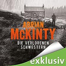 Die verlorenen Schwestern (Sean Duffy 3) Hörbuch von Adrian McKinty Gesprochen von: Peter Lontzek