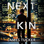 Next of Kin | [James Tucker]