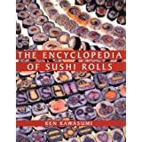 The Encyclopedia of Sushi Rollspar Ken Kawasumi
