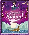 Les fabuleuses aventures de Sinbad le...