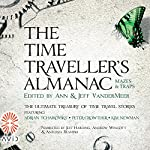 Mazes and Traps: The Time Traveller's Almanac, Volume 3 | Jeff VanderMeer - editor