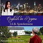 Englisch on Purpose: A Prequel to Amish by Accident Hörbuch von J.E.B. Spredemann Gesprochen von: Kay L. Dees