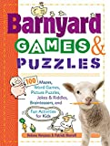img - for Barnyard Games & Puzzles: 100 Mazes, Word Games, Picture Puzzles, Jokes & Riddles, Brainteasers, and Fun Activities for Kids book / textbook / text book