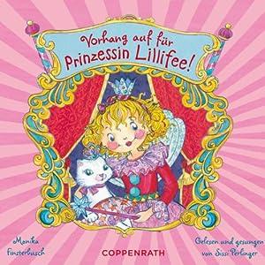 Vorhang auf für Prinzessin Lillifee Hörbuch
