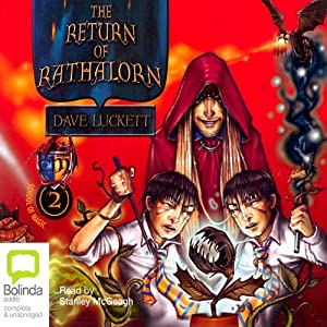 The Return of Rathalorn: School of Magic, Book 2 | [Dave Luckett]