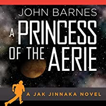 A Princess of Aerie (       UNABRIDGED) by John Barnes Narrated by James Fouhey