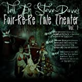 img - for Tell Em Steve Dave Fair-re-re Tale Theater book / textbook / text book