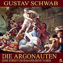 Die Argonauten: Der Streit um das Goldene Vlies (       ungekürzt) von Gustav Schwab Gesprochen von: Thomas Gehringer