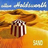 Sand by Allan Holdsworth (2007-03-06)