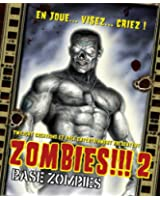 Zombies 2 : Base Zombies (Version Française)