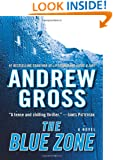 The Blue Zone: A Novel