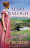 Only a Promise: A Survivors' Club Novel	 by  Mary Balogh in stock, buy online here