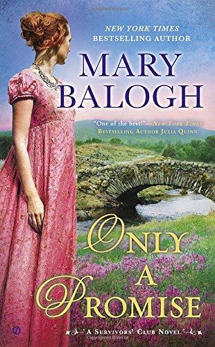 Only a Promise: A Survivors' Club Novel
