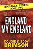 img - for England, My England: Hooligan Series - Book Two book / textbook / text book
