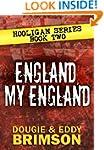 England, My England: Hooligan Series...