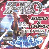 Z-Ro Album - Z-RO vs. Slowed and Chopped by Beltway 8 (Front side)