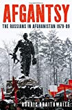 "Rodric Braithwaite, ""Afgantsy: The Russians in Afghanistan, 1979-89"" (Oxford UP, 2011)"