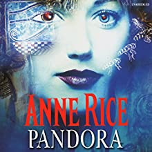 Pandora Audiobook by Anne Rice Narrated by Kate Reading