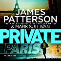 Private Paris Audiobook by James Patterson Narrated by Jay Snyder, Jean Brassard, Dion Graham