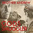 God's Smuggler (       UNABRIDGED) by John Sherrill, Elizabeth Sherrill Narrated by Robert Whitfield