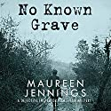 No Known Grave Audiobook by Maureen Jennings Narrated by Roger Clark
