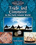 Trade and Commerce in the Early Islam...