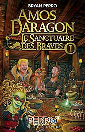 des Braves I (French Edition) eBook: Bryan Perro: Kindle Store