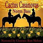 Cactus Casanovas | Norm Bass
