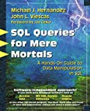 SQL Queries for Mere Mortals: A Hands-On...