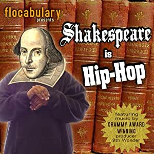 Flocabulary Shakespeare Is Hip Hop Amazon Com Music