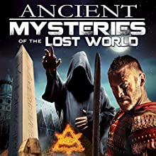 Ancient Mysteries of the Lost World  by O. H. Krill Narrated by O. H. Krill