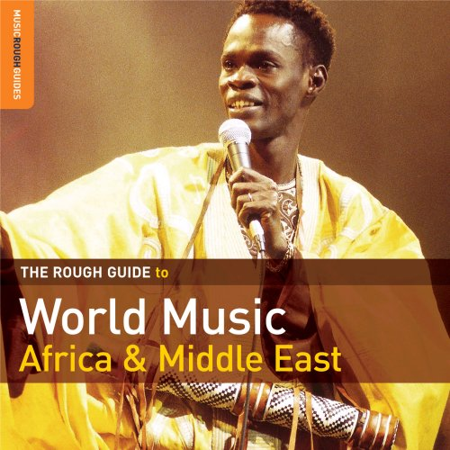Rough Guide to World Music: Africa & Middle East