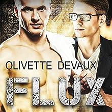 Flux Audiobook by Olivette Devaux Narrated by Klaus von Hohenloe