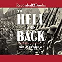 To Hell and Back: Europe 1914-1949 (       UNABRIDGED) by Ian Kershaw Narrated by John Curless