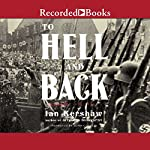 To Hell and Back: Europe 1914-1949 | Ian Kershaw