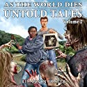 As the World Dies: Untold Tales, Volume 2 Audiobook by Rhiannon Frater Narrated by Kathy Bell Denton