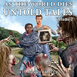 As the World Dies: Untold Tales, Volume 2 Audiobook