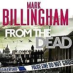 From the Dead: Tom Thorne, Book 9 | Mark Billingham