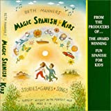 Beth Manners' Magic Spanish for Kids: ages 2-6