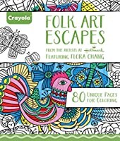 Crayola Folk Art Escapes Coloring Book by Binney & Smith