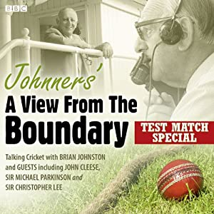 Johnners' A View from the Boundary: Test Match Special | [Barry Johnston]