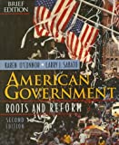 American Government: Roots and Reform, Brief Edition (0023890185) by O'Connor, Karen