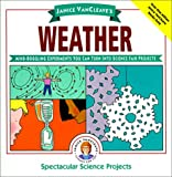 Janice VanCleave's Weather: Mind-Boggling Experiments You Can Turn Into Science Fair Projects (061308134X) by VanCleave, Janice Pratt