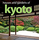 img - for Houses and Gardens of Kyoto book / textbook / text book