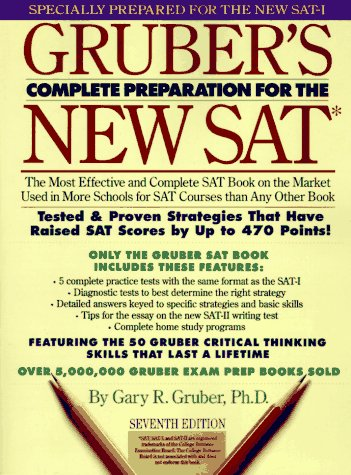 Gruber's Complete Preparation for the New Sat: Featuring Critical Thinking Skills (7th ed) PDF