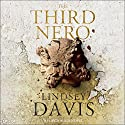 The Third Nero: Flavia Albia, Book 5 (Falco: The New Generation) Hörbuch von Lindsey Davis Gesprochen von: Lucy Brown