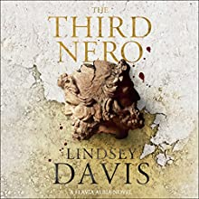 The Third Nero: Flavia Albia, Book 5 (Falco: The New Generation) Audiobook by Lindsey Davis Narrated by Lucy Brown