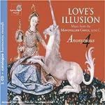 Love's Illusion  - Motets fran�ais de...